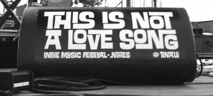 Live Report - Festival This Is Not A Love Song #3